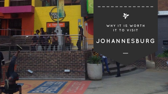 Why you should visit Johannesburg.
